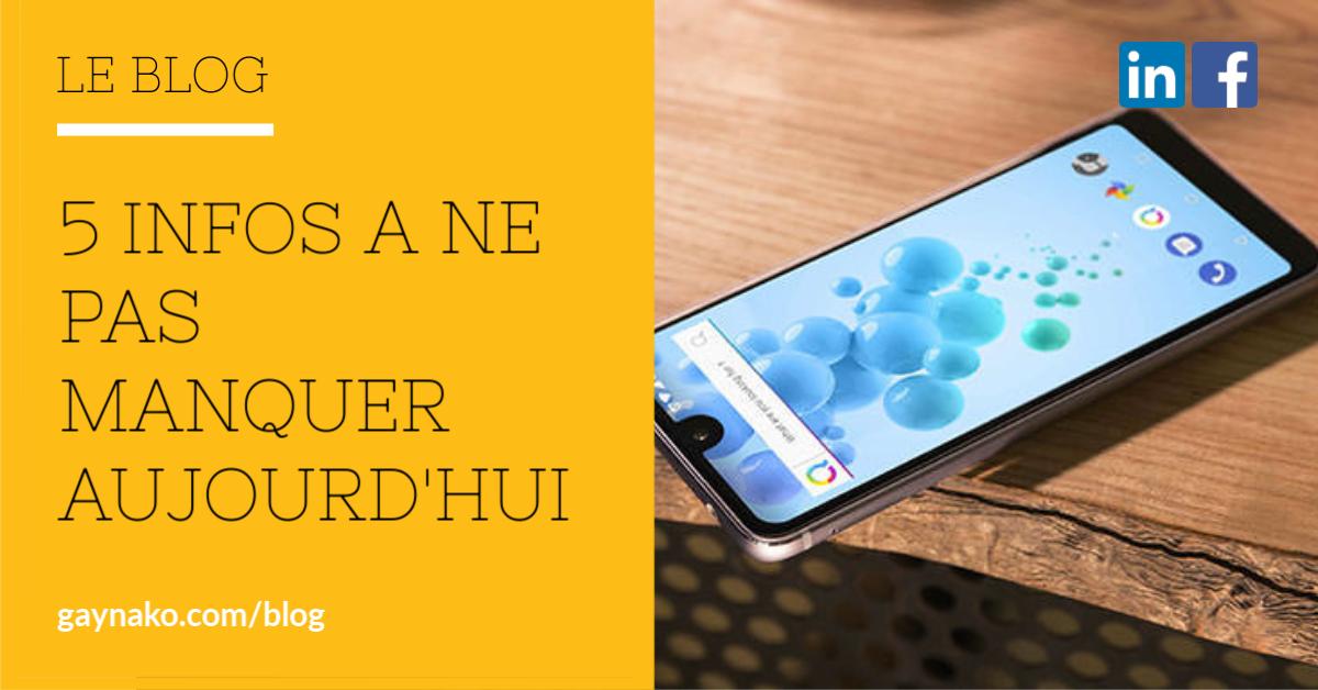 Le nouveau smartphone anti-google signé Qwant, l'épargne locale au cœur de l'Africa CEO Forum et plus d'infos à ne pas manquer ce Vendredi