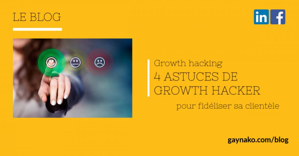 growth hacking astuces fidélisation