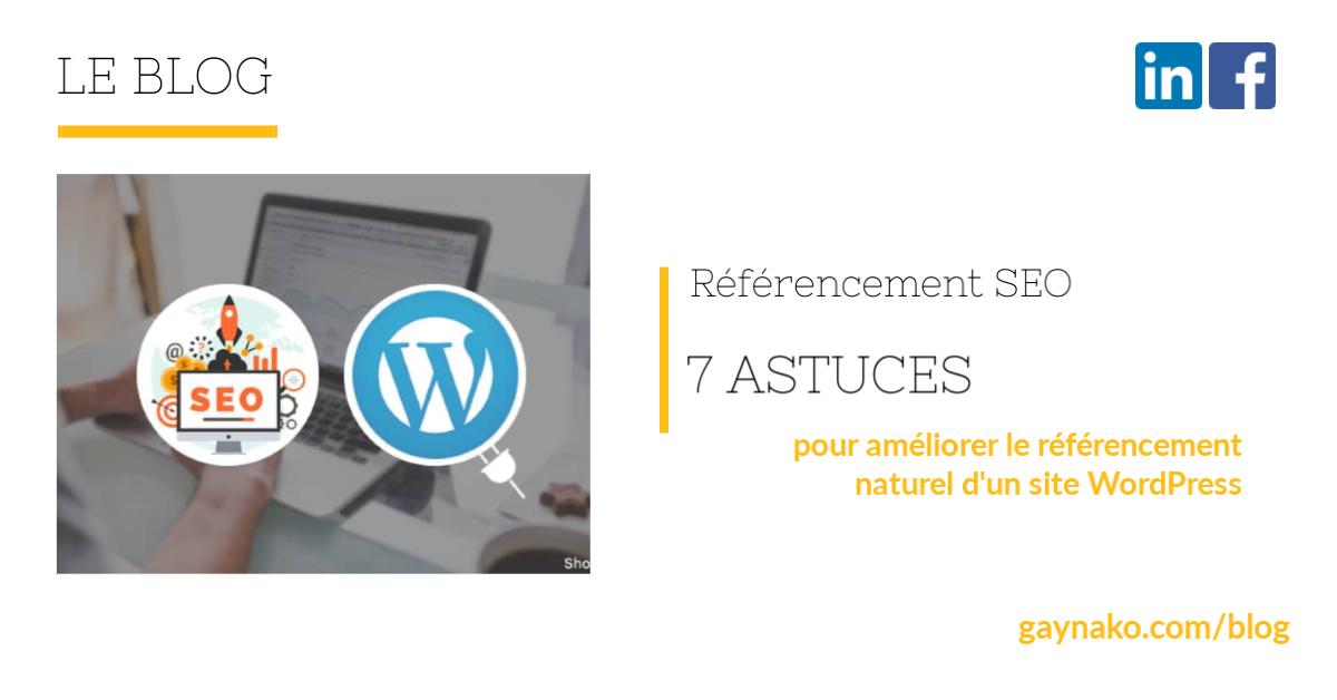 7 astuces pour améliorer le référencement naturel d'un site WordPress