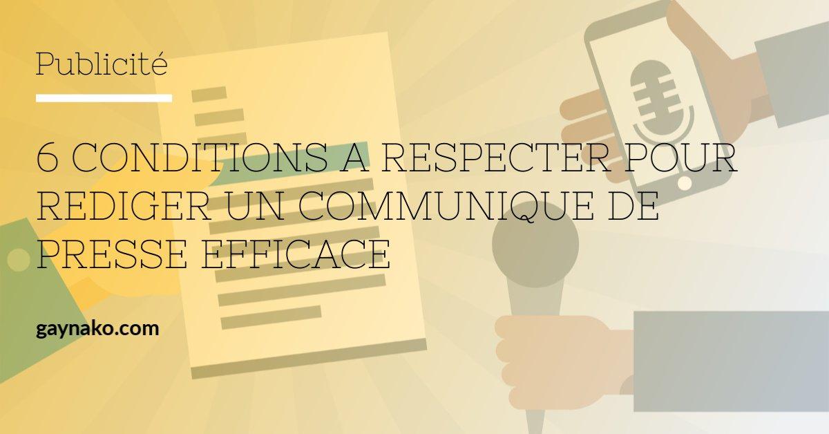 6 conditions à respecter pour rédiger un communiqué de presse efficace