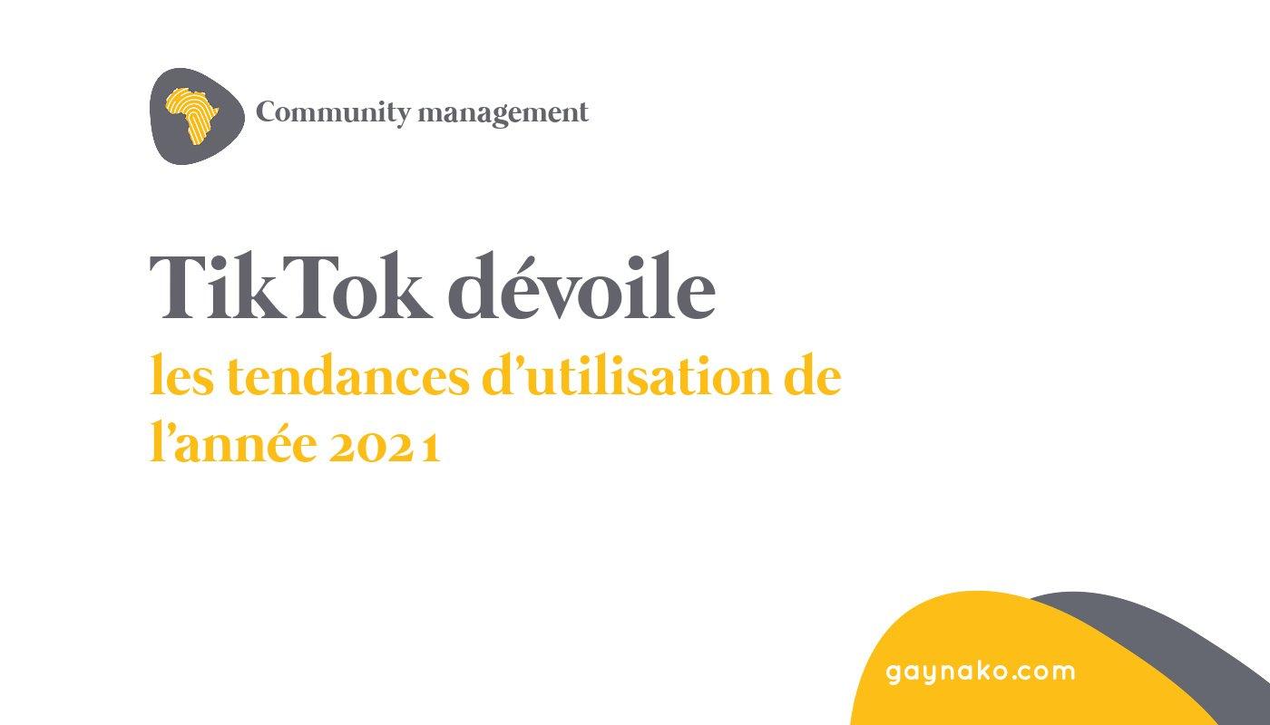 les tendances d'utilisation de l'année 2021 de tiktok